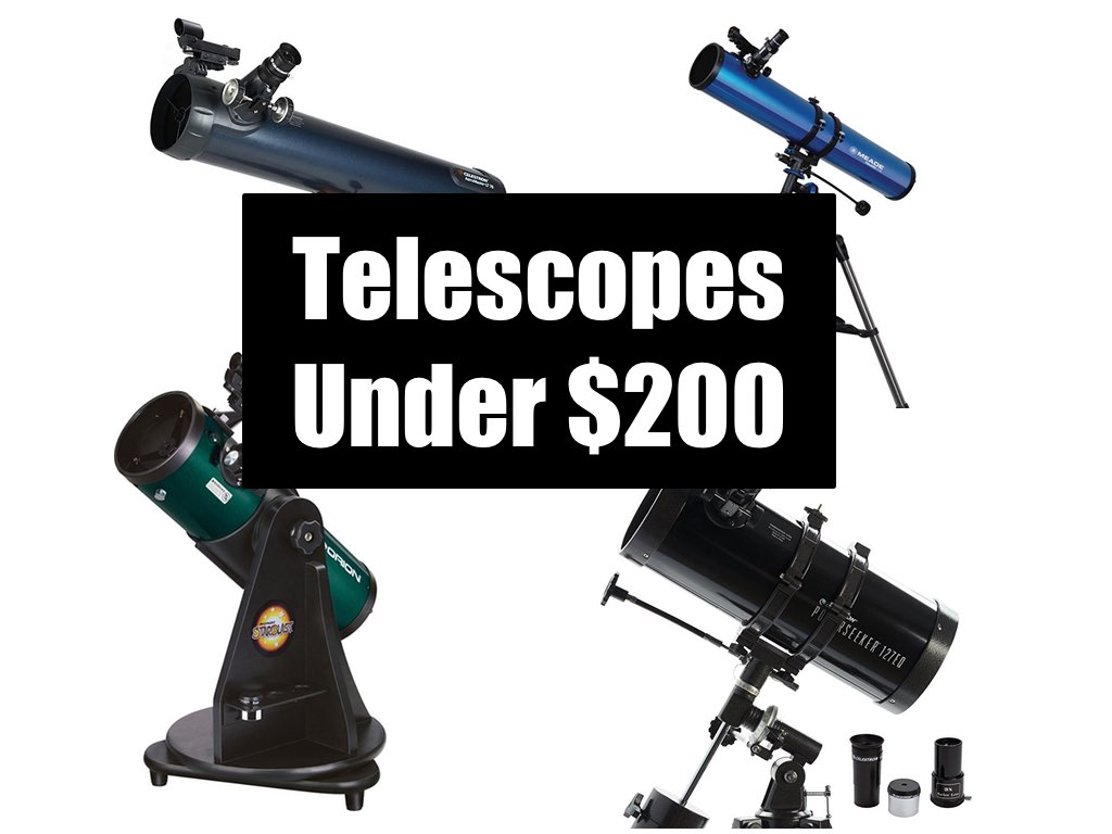4 Best Telescopes Under $200 - Astronomers Advice